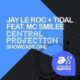 central-projection-jay-le-roc-tidal-mc-smilee-showcase-mix-one
