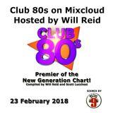 Club 80s New Generation Chart February 2018