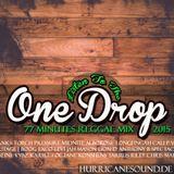 Hurricane Sound - Listen To The One Drop Reggae Mix 2015