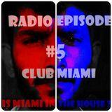ProzekT Nil's Official Radio Episode #5- 'Club Miami'