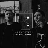 Abstract Division - HATE Podcast 074