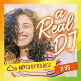 a Real DJ #003 - R&B,Pop,Dancehall,Afrobeats,HipHop