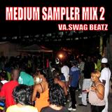 Medium Sampler Mix 2 - VA. Swag Beatz