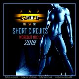 Short Circuits Workout Mix 2019 [1.0]