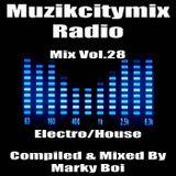 Marky Boi - Muzikcitymix Radio Mix Vol.28 (Electro/House)