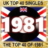 THE TOP 40 SINGLES OF 1981 [UK]