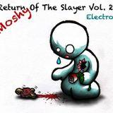 Return Of The Slayer Vol. 2 - Electro