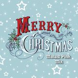 Maisie Pink - Merry Christmas Mix