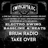 Swingamajig Festival Special Part 1: Electro Swing, Bassline & Beats (09/04/2016)