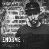 Vykhod Sily Podcast - Enorme Guest Mix