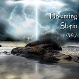 Rôdeur's Set Dreaming Storm (Mix)