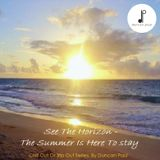 See The Horizon - The Summer Is Here To Stay. - 'Chill Out Or Trip Out' mix series.