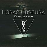 Horae Obscura LXIV ∴ Carpe Noctem