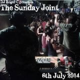 DJ Roger C presents The Sunday Joint Podcast 6th July 2014
