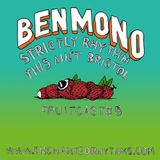 Enchanted Rhythms Fruitcast # 5 - Ben Mono (Strictly Rhythm / This Aint Bristol)