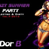 Crazy Summer Party - Electro & Dirty Dutch 2012 Vol 4 By Dj Dor B