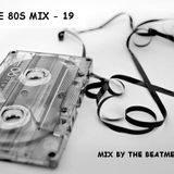 The Ultimate 80s Mix 19 - High Fidelity Mix