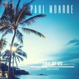 Paul Monroe - Two Of Us  (Mixtape)