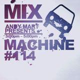 Andy Mart - Mix Machine DI.FM 114