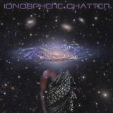 ionosphere chatter 09