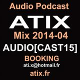 Atix Dj Set AUDIOCAST15