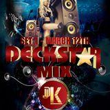 deckstar mix set 1 - March 12th