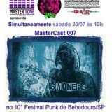 MASTERCAST 007 entrevista Smoners Punk Rock