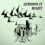 Serving It Right @ No Fun Radio 10/19/17
