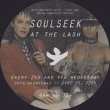 DJ MIX by Bryan Sanderson SOULSEEK AT THE LASH -  SESSION 06 25 14