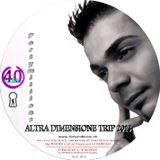 ALTRA DIMENSIONE TRIP 2013 - Mix by Fortymillions