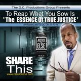 To Reap What You Sow Is 'The Essence of TRUE JUSTICE'- Bro Rasul H. Muhammad 9-19-15