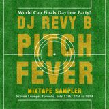 Pitch Fever Revy B Mixtape Sampler