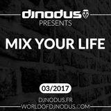 Djnodus Mix Your Life 03 - 2017