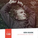 HMWL Podcast 130 - Ken Kuusk (The Borderland / Helind)