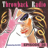 Throwback Radio #38 - DJ CO1 (Funk Mix)