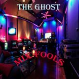 The Ghost - Mix Fools (MF016)