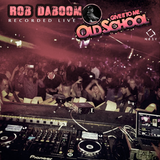 ROB DABOOM LIVE FROM GIVE IT TO ME OLDSCHOOL