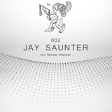 24H Techno Podcast 002 - Jay Saunter
