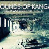 Sounds Of Kanga PODcast #006 2016-09-09