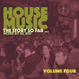 House Classics Vol.4 House Music The Story So Far
