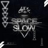Alex Crok [SPACESLOW #001]