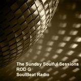 Rod G Sunday Soulful Sessions SoulBeat Radio 050519