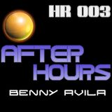 """HR 003 - """"After Hours"""" - Mix by Benny Avila"""