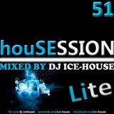 House Session 51 (Lite)