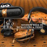 Encore Mixshow Week 20.2