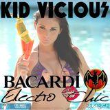 KID VICIOUS: BACARDI®ELECTROCHIC 23/08/2012