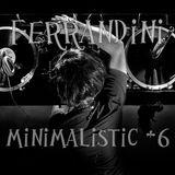 Ferrandini - Minimalistic #6 SET