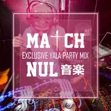 Exclusive Mix for Yala Party