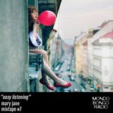 "136. Mary Jane Mixtape #7 ""Easy Listening"""