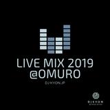 2019.06.29(Sat)LIVE MIX-R&B,EDM-@OMURO STUDIO(KYOTO)